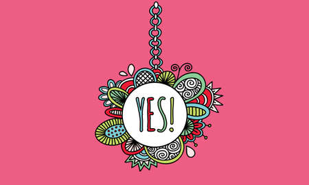 Bright illustration of a yes sign hanging from a chain with shapes and swirls on a pink background Illustration