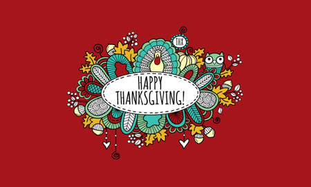 Thanksgiving doodle vector illustration with the words happy thanksgiving in an oval panel surrounded by a turkey, pumpkin, owl, leaves, acorns, berries, hearts, swirls and abstract shapes on burgundy background.