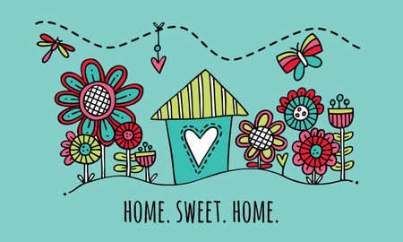 first house: Home Sweet Home Hand Drawn Vector Illustration Cute colorful house and garden with the words home sweet home underneath on green background Illustration