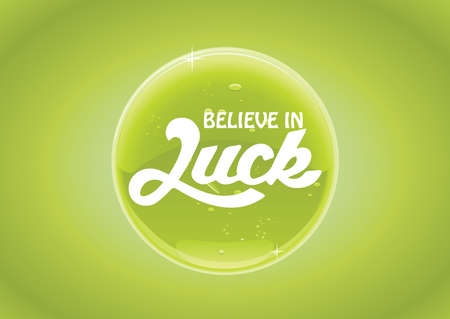 Believe in luck word on green shiny vector button Vector