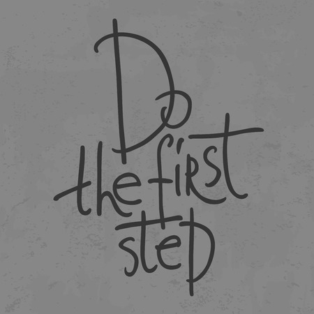 first step: A motivative image do the first step Illustration