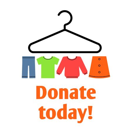 A vector image of clothes elements on a hanger. Donate today. A graphic design for the clothes donation theme.