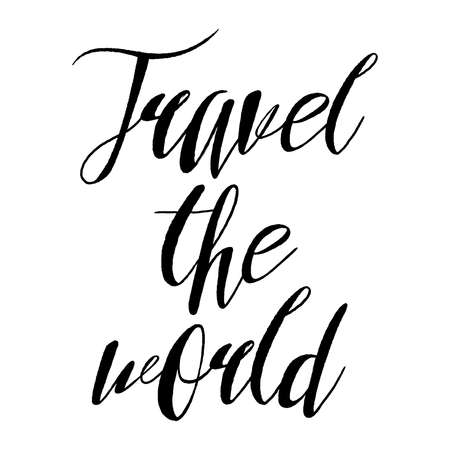 Travel the world, hand drawn wonder, exploration quote. Artworks for wear. Inspirational typography emblem.