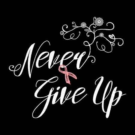 Never give up. Inspirational quote about breast cancer awareness. Modern calligraphy phrase with hand drawn lettering and pink ribbon. Vector typography. Never give up phrase on vintage background. 向量圖像