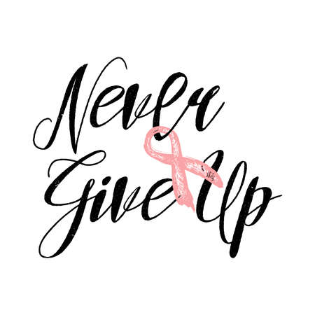 Never give up inspirational quote about breast cancer awareness. Hand written motivational calligraphy, brush painted letters with pink ribbon. Hand drawn vector typography. Never give up phrase. Stock Illustratie