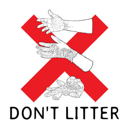 Do not litter sign with writing. Symbol of instruction, how to proper dispose medical used gloves and prevent contamination of Covid-19 coronavirus. Stop the spread, personal hygiene drawing.  イラスト・ベクター素材