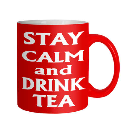Anti stress slogan - stay calm drink tea Stock Photo - 21593129