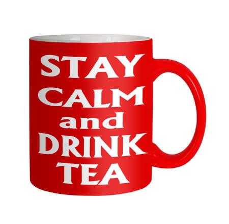 Anti stress slogan - stay calm drink tea Stock Photo - 21593129