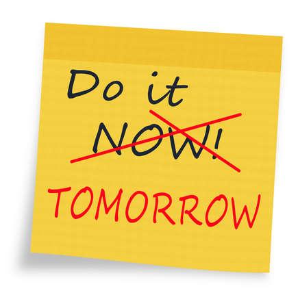 Do it now - tomorrow, procrastination Standard-Bild