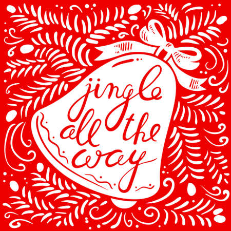 hand bells: Jingle all the way calligraphic hand drawn lettering. Christmas and New Year background with silhouette of pine tree branches and jingle bells with bow. Design element for seasonal posters and greeting cards