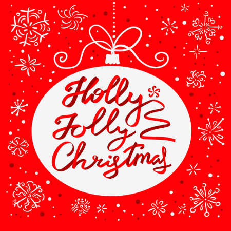 Holly Jolly Christmas Calligraphic Lettering New Year Background With Hand Drawn Letters As Ribbons In