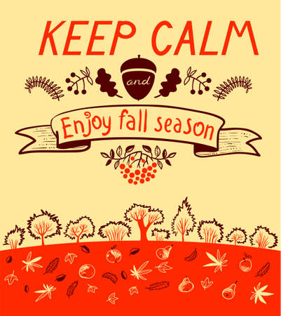 autumn season: Keep calm and enjoy autumn inspirational quote with cute landscape. Design element and lettering for fall season cards, backgrounds and posters