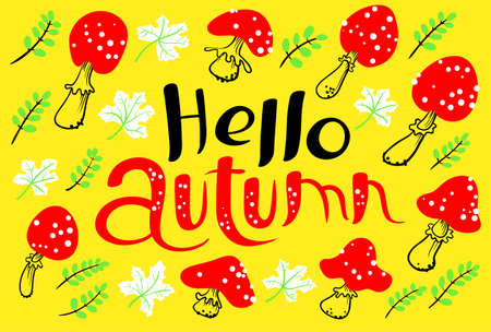 Hello autumn lettering with amanita. Fall season background with bright marple leaves. Vector illustration