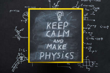 keep calm and make physics says message on board. exact sciences and academic research. formula written on chalkboard. Banco de Imagens