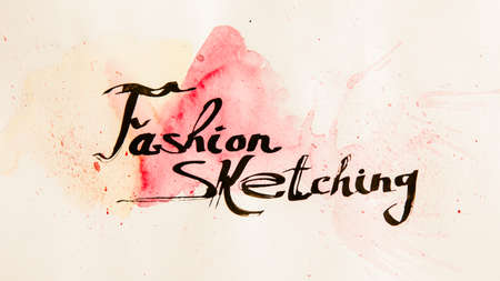 Art school. Fashion sketching. Creative black cursive lettering on red paint stained aged paper.