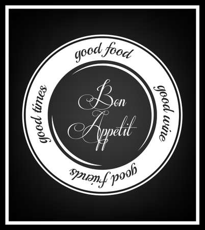 good times: Good food, food wine, good friends, good times - Quote Typographical Background.