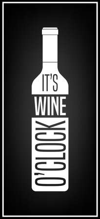 typographical: It s wine o clock - Typographical Background.  Illustration