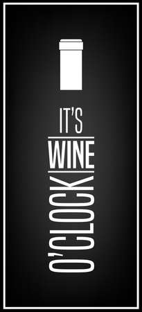 It s wine o clock - Typographical Background.