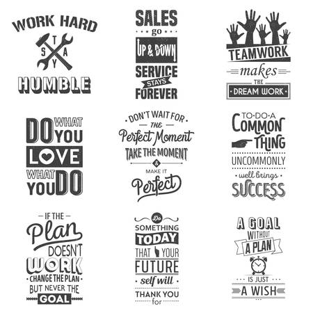 Set of vintage business motivation typographic quotes. Grunge effect can be edited or removed. Vector   illustration.