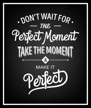 完璧な瞬間を待つ、瞬間を取るしていない引用表記背景完璧にします。ベクトルの図。  イラスト・ベクター素材