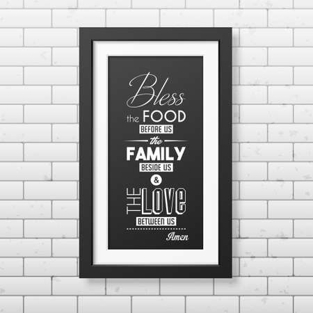 Bless the food before us - Quote typographical Background in realistic square black frame on the brick wall background.
