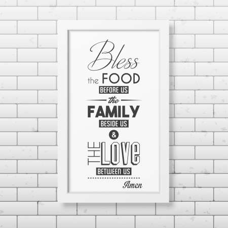 bless: Bless the food before us - Quote typographical Background in realistic square white frame on the brick wall background.  Illustration