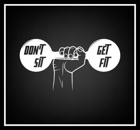fit: Do not sit, get fit - Quote typographical Background. Vector EPS8 illustration.