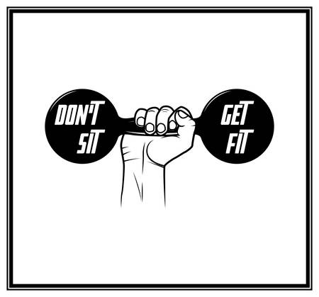 circular muscle: Do not sit, get fit - Quote typographical Background. Vector EPS8 illustration.