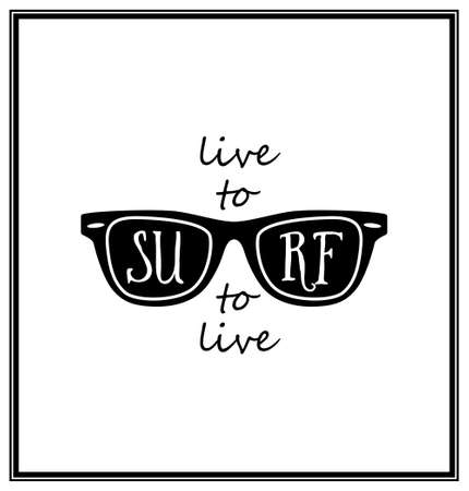 white wave: Live to surf surf to live  - Typographical background. Vector EPS8 illustration.