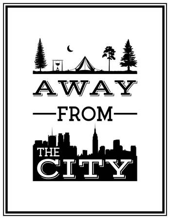 typographical: Away from the city - Quote Typographical Background.