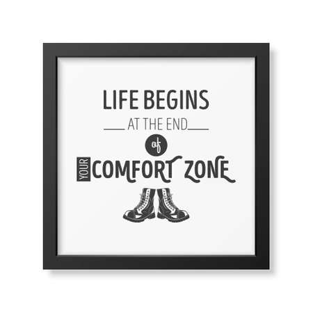 family hiking: Life begins at the end of your comfort zone - Quote typographical Background in the realistic square black frame isolated on white background.