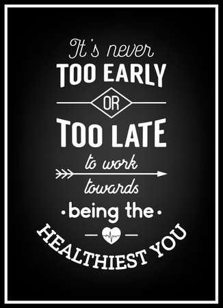 Het is nooit te vroeg of te laat om te werken op weg naar de gezondste u - typografie Poster.