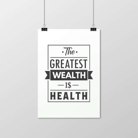 The greatest wealth is health - Quote typographical Background on the poster.