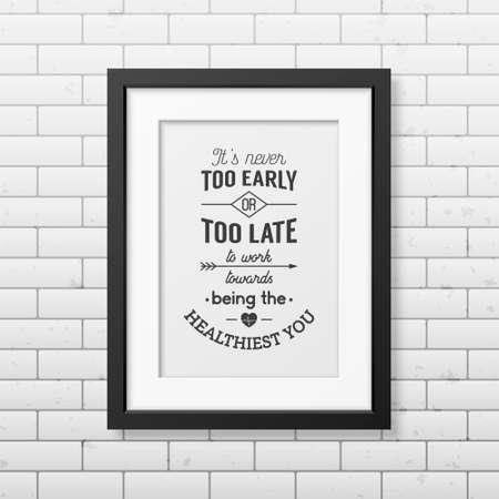 Het is nooit te vroeg of te laat om te werken op weg naar de gezondste u -