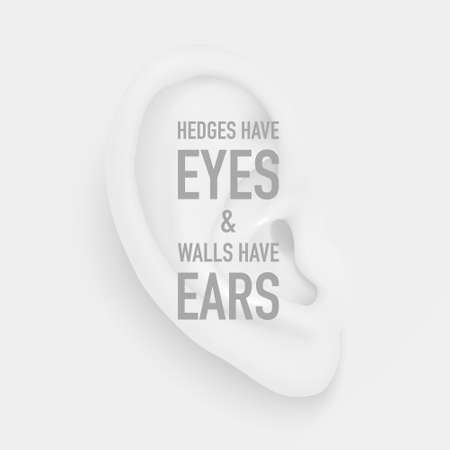 Vector background with realistic human ear closeup and quote - Hedges have eyes and walls have ears. Design Body part, human organ, template for web, app, posters, infographics etc Ilustração