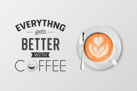 Vector 3d Realistic White Metal Enamel Mug with Foam Coffee - Capuccino, Latte - Isolated. Coffee Cup with Typography Quote, Phrase about Coffee. Stock Illustration. Design Template. Top View