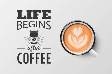 Vector 3d Realistic White Metal Enamel Mug with Foam Coffee - Cappuccino, Latte - Isolated. Coffee Cup with Typography Quote, Phrase about Coffee. Stock Illustration. Design Template. Top View