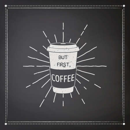 But First Coffee. Vector Black Square Vintage Chalkboard with Typography Quote, Phrase about Coffee. Placard, Banner, Design Template for Coffee Shop. Vector Illustration. 矢量图像