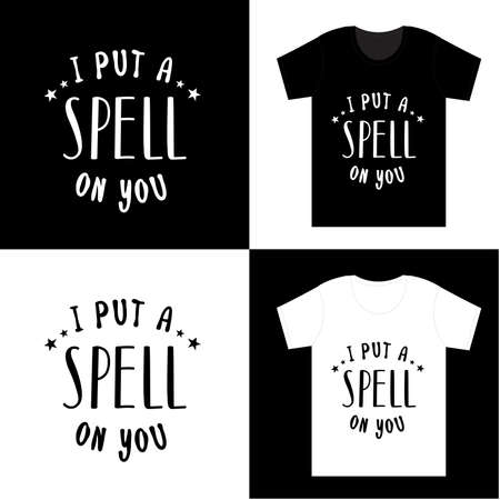 I put a spell on you - Halloween hand drawn lettering quote on t-shirt design, greeting card or poster design Background Vector Illustration.  Illusztráció