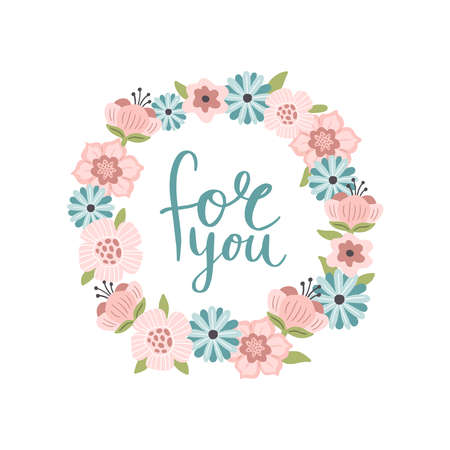Lovely hand-drawn round banner with flowers. Vector illustration with text For You. Great for a logo, website, flyer, postcard, print or banner. 向量圖像