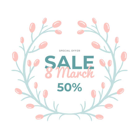 Lovely hand-drawn banner for 8 March Sale. Vector illustration with spring twigs, text and a discount. Great for a sell-out, website, flyer, postcard, print or banner.