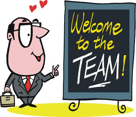 liking: cartoon of business man with welcome to the team sign