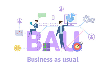 BAU, Business as usual. Concept with keywords, letters and icons. Colored flat vector illustration on white background. Stock Photo