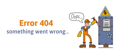 Electrician stnding next to a switchboard. Sorry something went wrong. Oops 404 error page, vector template for website. Colored flat vector illustration. Horizontal, isolated on white background.