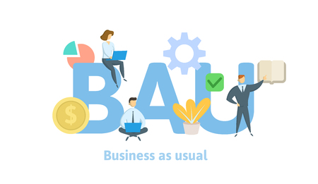 BAU, Business as usual. Concept with keywords, letters and icons. Colored flat illustration on white background. Isolated.