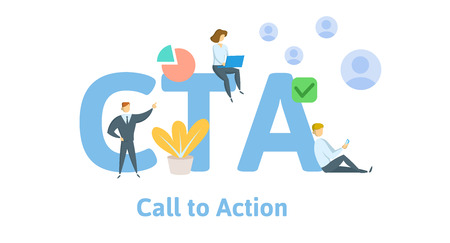 CTA, call to action. Concept with keywords, letters, and icons. Colored flat vector illustration. Isolated on white background.