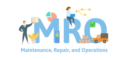 MRO, Maintenance, Repair, and Operations. Concept with keywords, letters and icons. Colored flat vector illustration. Isolated on white background.