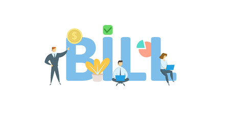 BILL word concept banner. Concept with people, letters, and icons. Colored flat vector illustration. Isolated on white background.