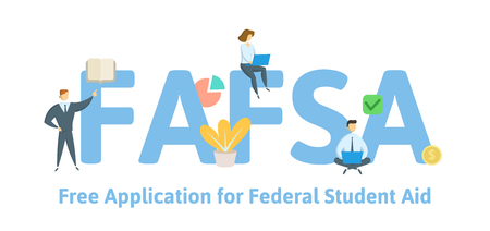FAFSA, Free Application for Federal Student Aid. Concept with keywords, letters and icons.