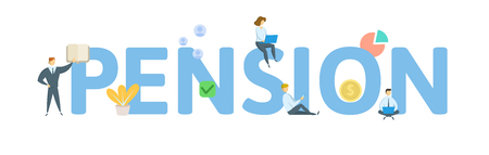 PENSION. Concept with people, letters and icons. Colored flat vector illustration. Isolated on white background. 일러스트